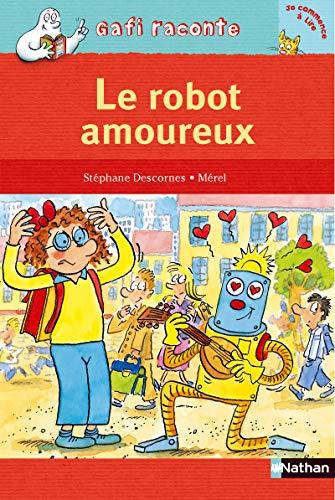9782092512579: Le Robot Amoureux