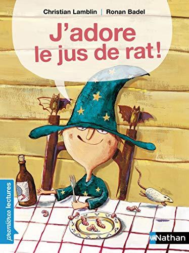 9782092512715: J'adore le jus de rat! (Premières lectures)