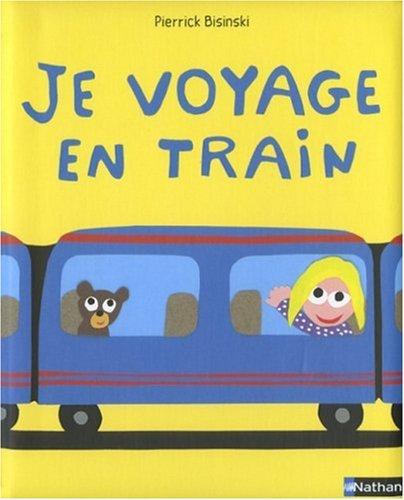 9782092513064: Je voyage en train