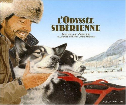 9782092513217: L'odyss�e sib�rienne (Ancien prix Editeur : 15 Euros)