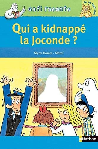 Qui a kidnappé la Joconde ?: Doinet, Mymi