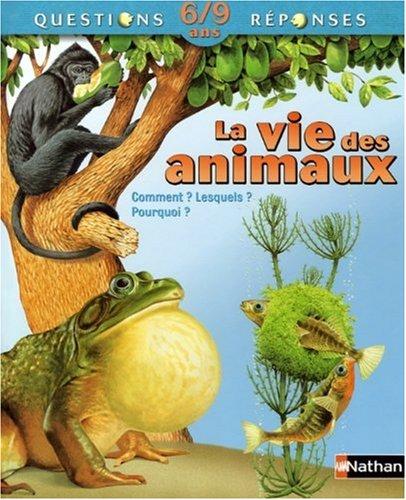 9782092513613: La vie des animaux