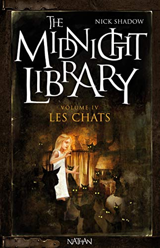 9782092513712: The Midnight Library, Tome 4 (French Edition)