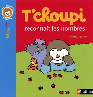 9782092514832: T Choupi Reconnait Nombres (French Edition)
