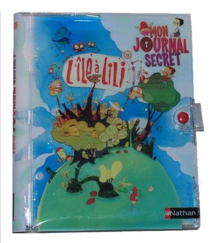 9782092515792: Mon journal secret - L'�le � Lili