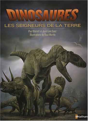 9782092517116: Dinosaures : Les seigneurs de la terre