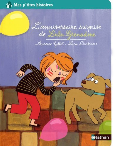 9782092517529: L'anniversaire surprise de Lulu-Grenadine (French Edition)