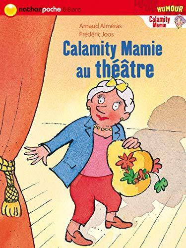 9782092517673: CALAMITY MAMIE AU THEATRE