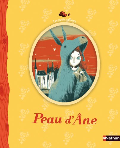 9782092519073: Peau D'Ane ( en francais) Donkey Skin in French (French Edition)