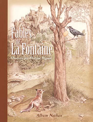 9782092519295: Fables de La Fontaine : Illustrées par Philippe Mignon (Album Nathan)