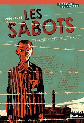 9782092520895: Les sabots : 1944-1945 (Les romans de la mémoire)