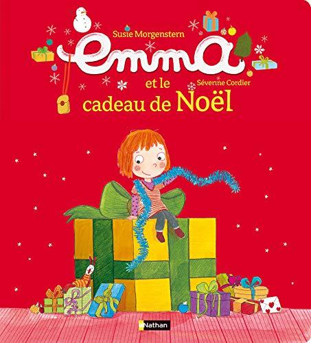 Emma et le cadeau de Noël: Morgenstern, Susie, Cordier,