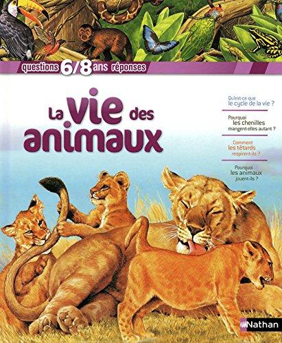 9782092523421: La vie des animaux (French Edition)