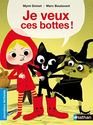 9782092523728: Je Veux Ces Bottes! (French Edition)