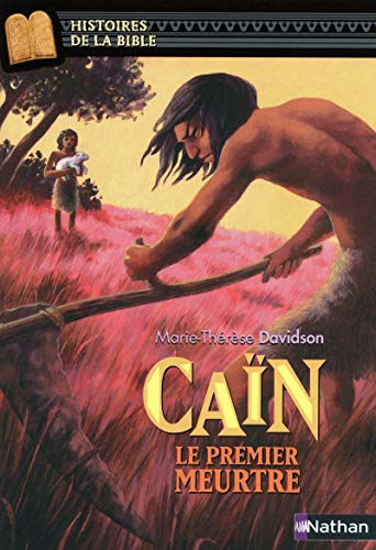 9782092524206: Cain Le Premier Meurtre (English and French Edition)