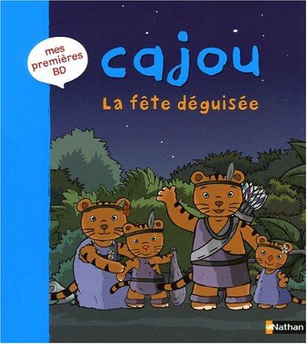 9782092525340: Cajou, Tome 2 : La f�te d�guis�e