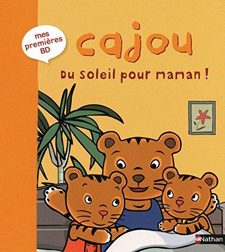 9782092525364: Cajou, Tome 4 : Du soleil pour maman !