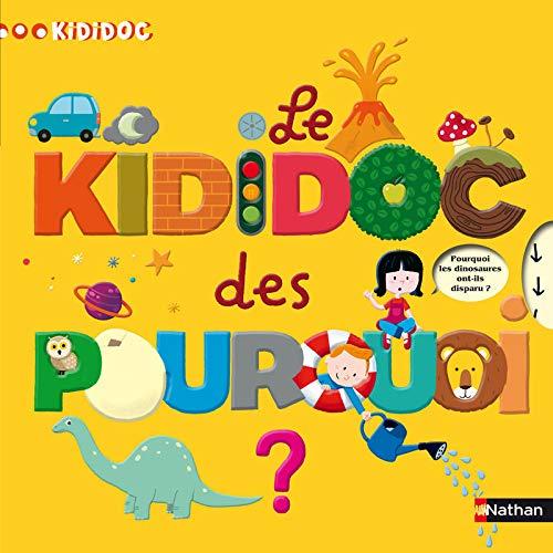 9782092526101: Le Kididoc Des Pourquoi (French Edition)