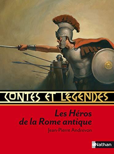 9782092527849: Contes et légendes : Les héros de la Rome antique