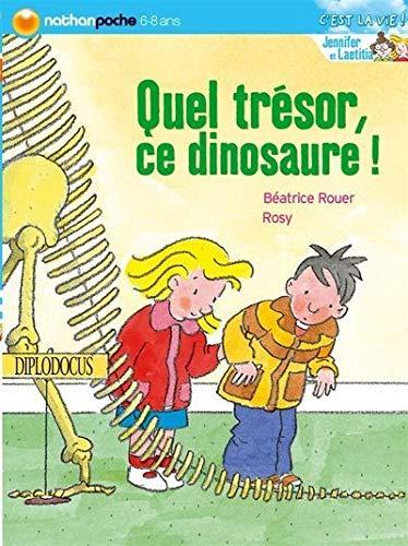 9782092527993: Quel Tresor Ce Dinosaure - Nathan Poche C'Est la Vie (French Edition)