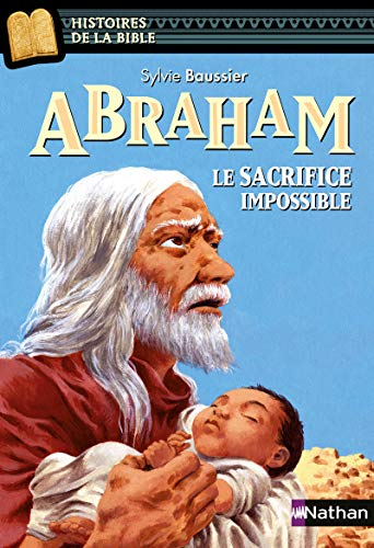 9782092529829: abraham le sacrifice impossible