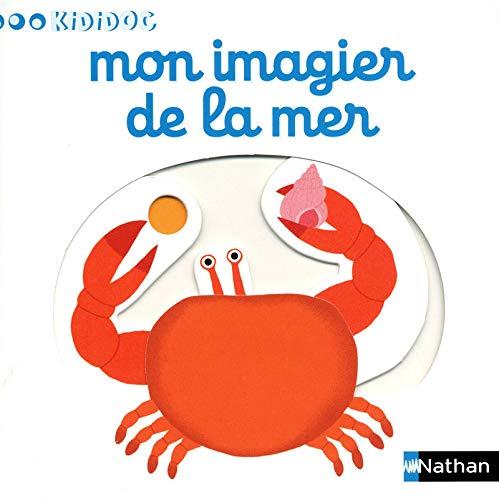 Mon imagier de la mer - N° 8: Choux, Nathalie