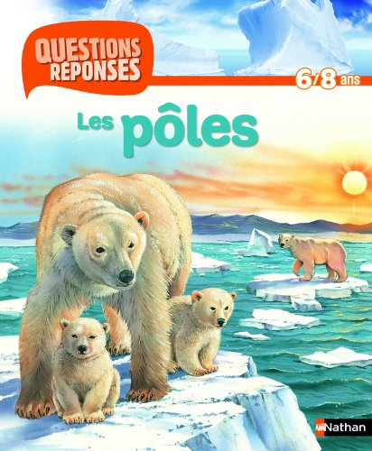 Les pôles (French Edition) (9782092531136) by [???]