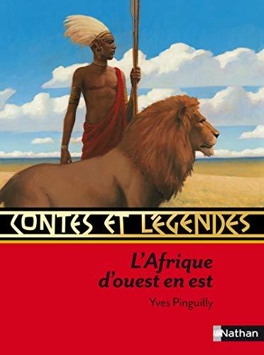 9782092531877: Contes et legendes: L'Afrique d'Ouest en Est
