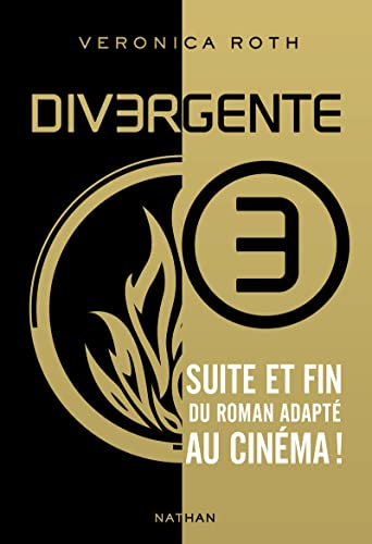 Divergente - Tome 3 (French Edition): Roth, Veronica