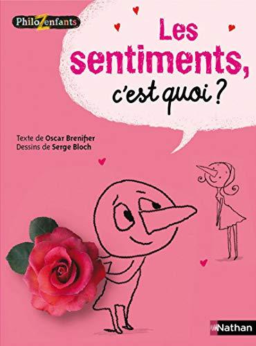 9782092532379 Les Sentiments Cest Quoi Philozenfants