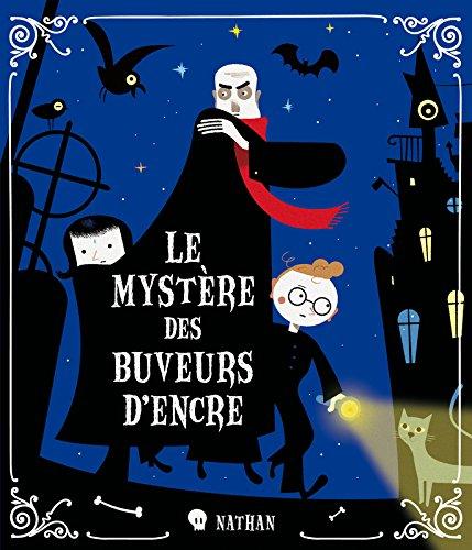 Le mystère des buveurs d'encre (French Edition) (2092532480) by Eric Sanvoisin