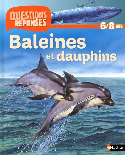 9782092532676: Questions-Reponses: Baleines ET Dauphins (French Edition)