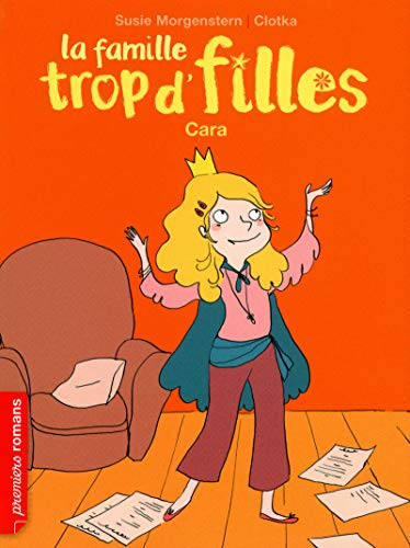 9782092533925: La Famille Tropd'Filles/Cara (French Edition)