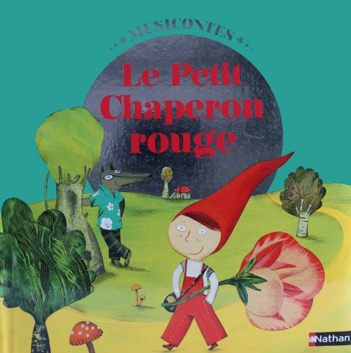 9782092534052: Le petit chaperon rouge (1CD audio) (French Edition)