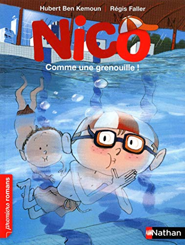 9782092534557: Nico/Comme Une Grenouille! (French Edition)