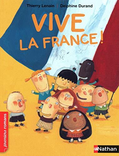 9782092536599: Vive la France ! - Roman Vivre ensemble - De 7 à 11 ans