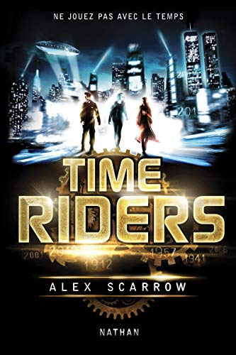 9782092536865: Time Riders, Tome 1 :