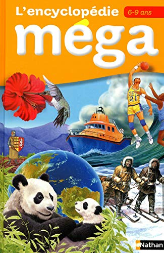 9782092537060: Encyclopedie Mega 6-9 ans (French Edition)