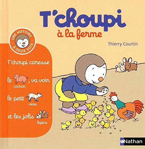 9782092537213: T'choupi à l a ferme - (Tome 4) - Dès 2 ans (4)
