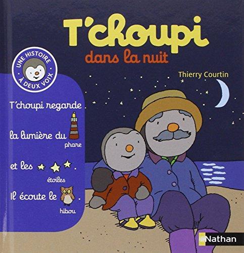 9782092537237: T'choupi Dans La Nuit (French Edition)