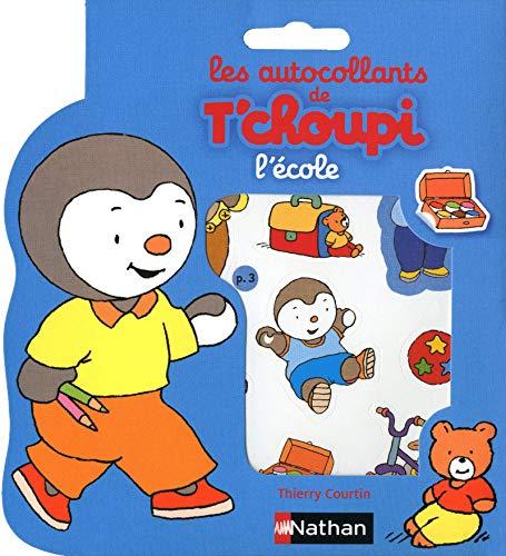 9782092537336: L'école (Autocollants T'Choupi)
