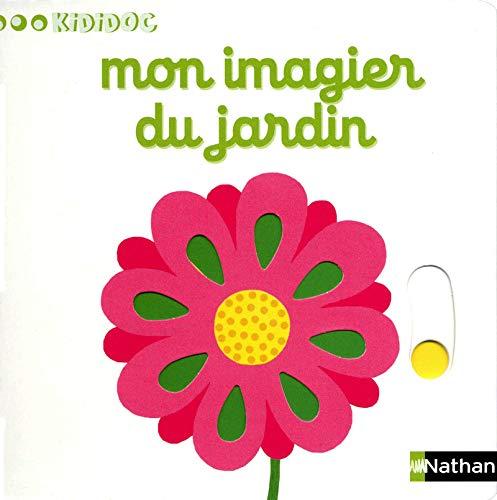 9782092537824: mon imagier du jardin