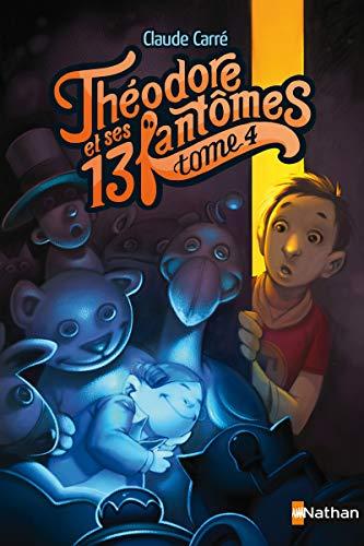 9782092538012: Théodore et ses 13 fantômes, Tome 4 :