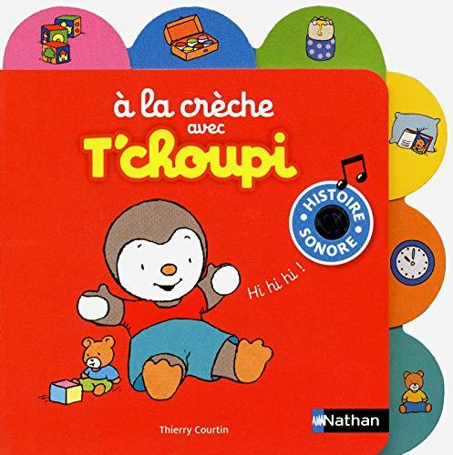 À la crèche avec T'choupi - N° 2: Courtin, Thierry