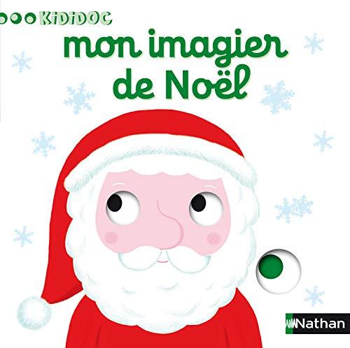 Mon Imagier De Noel Imagiers Kididoc By Nathalie Choux