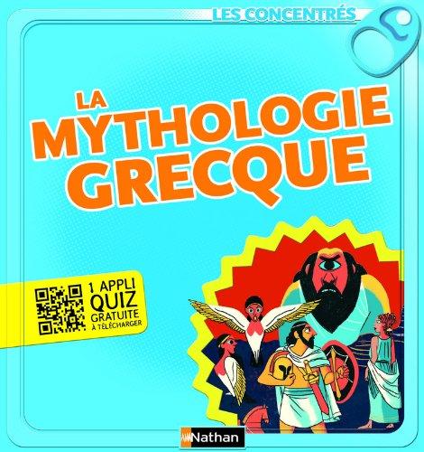 9782092540107: La mythologie grecque (Les concentrés)
