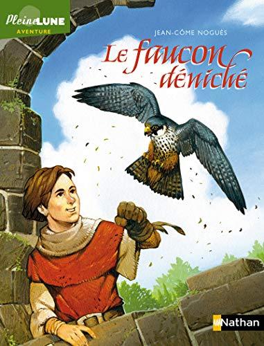 9782092541548: Le faucon déniché