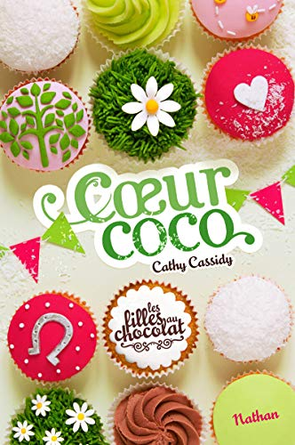 Les filles au chocolat - Tome 4: Cassidy, Cathy