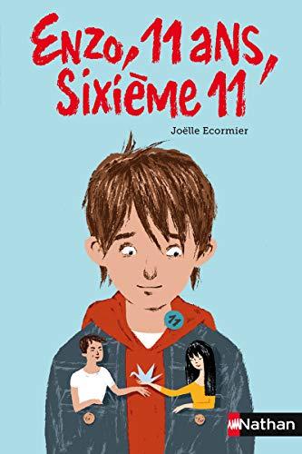 9782092543856: Enzo, 11 ans, sixi�me 11