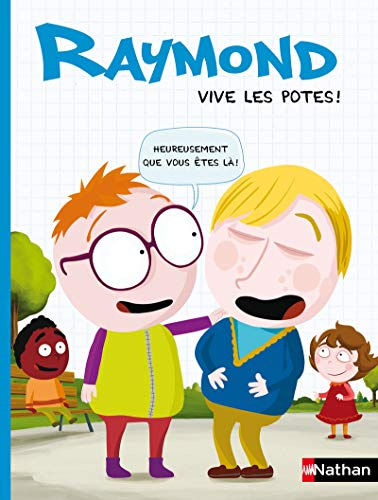 9782092545713: Raymond, Tome 2 : Vive les potes